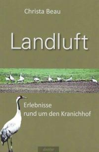 Landluft - Erlebnisse rund um den Kranichhof