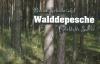 Walddepesche - Fabelhafte Satire